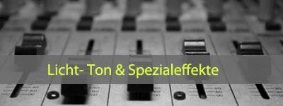 Licht-, Ton- und Spezialeffekte